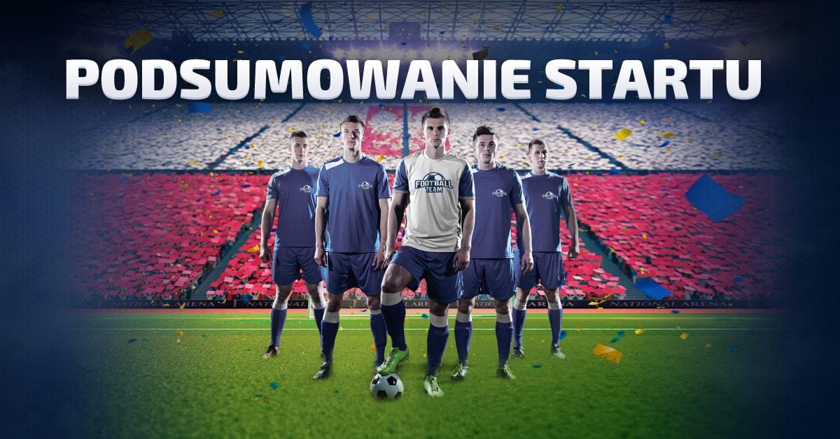 podsumowanie startu nowego footballteam